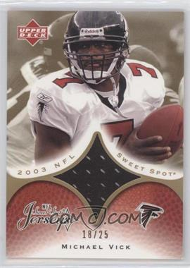 2003 Upper Deck Sweet Spot Jerseys Gold #JC-MV - Michael Vick /25