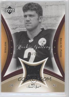 2003 Upper Deck Sweet Spot Rookie Gallery Jerseys Gold #RG-SP - Brian St. Pierre /25