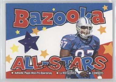 2004 Bazooka All-Stars Pro-Bowl Jerseys #BAS-LG - La'Roi Glover