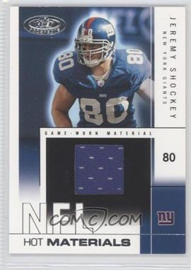 2004 Fleer Hot Prospects Hot Materials White Hot #HM/JS - Jeremy Shockey /500
