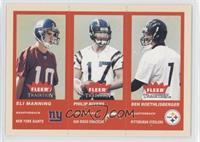 Eli Manning, Philip Rivers, Ben Roethlisberger