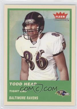 2004 Fleer Tradition Green #128 - Todd Heap