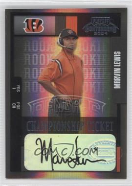 2004 Playoff Contenders - [Base] - Championship Ticket #200 - Marvin Lewis /1