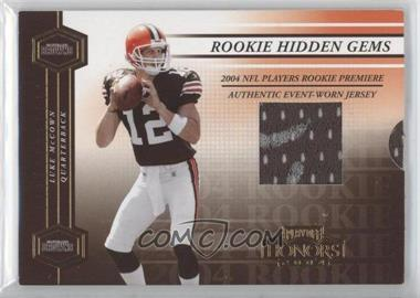 2004 Playoff Honors Rookie Hidden Gems Autographs [Autographed] [Memorabilia] #212 - Luke McCown /50