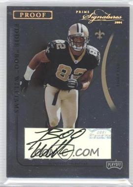"2004 Prime Signatures Gold Proof Signatures [Autographed] #60 - Eddie ""Boo"" Williams /23"