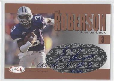 2004 SAGE Autographs Bronze #A33 - Eli Roberson /650