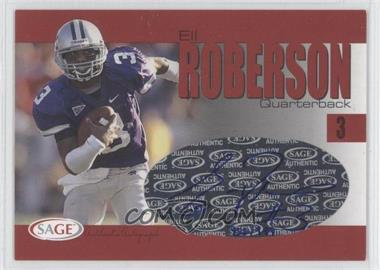 2004 SAGE Autographs Red #A33 - Eli Roberson /999