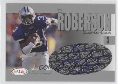 2004 SAGE Autographs Silver #A33 - Eli Roberson