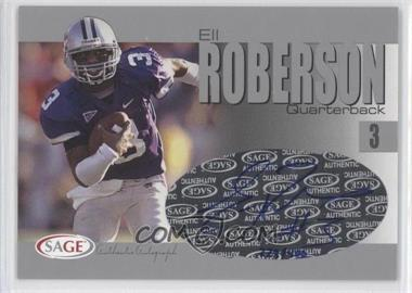 2004 SAGE Autographs Silver #A33 - Eli Roberson /400