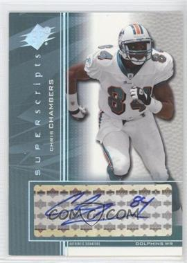 2004 SPx Super Scripts [Autographed] #SS-CC - Chris Chambers
