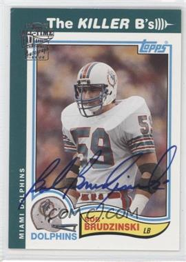2004 Topps All-Time Fan Favorites Autographs [Autographed] #BBR - Bob Brudzinski