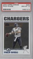 Philip Rivers [PSA 10]