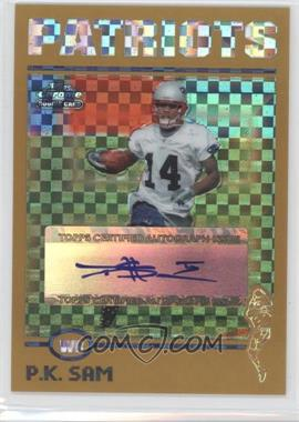 2004 Topps Chrome Gold X-Fractor #216 - P.K. Sam /250