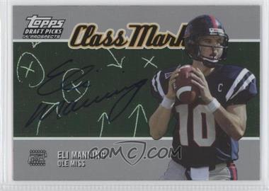 2004 Topps Draft Picks & Prospects Class Marks Silver Foilboard #CM-EM - Eli Manning /50