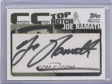 2004 Topps Signature Edition - Canton Cuts #CC-JN - Joe Namath /1