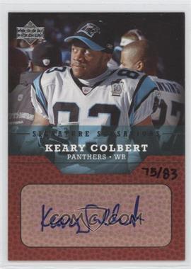 2004 Upper Deck [???] #SS-KC - Keary Colbert /83