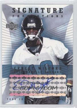 2004 Upper Deck Foundations - Signature Foundations - Autographs [Autographed] #SF-EW - Ernest Wilford