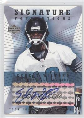 2004 Upper Deck Foundations Signature Foundations Autographs [Autographed] #SF-EW - Ernest Wilford
