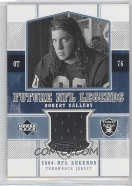 2004 Upper Deck NFL Legends Future NFL Legends Throwbacks #FLT-RG - Robert Gallery