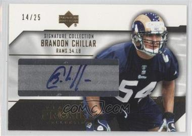2004 Upper Deck Pro Sigs Signature Collection Gold #SC-BC - Brandon Chillar /25
