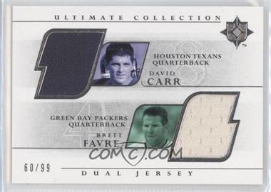2004 Upper Deck Ultimate Collection - Dual Jerseys #UGJ2-CF - Brett Favre, David Carr /99