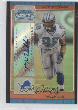 2005 Bowman Chrome Bronze Refractor #225 - Mike Williams /50