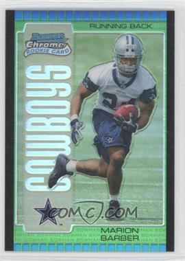 2005 Bowman Chrome Green Refractor #113 - Marion Barber III /399