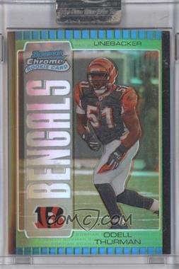 2005 Bowman Chrome Green Refractor #180 - Odell Thurman /399