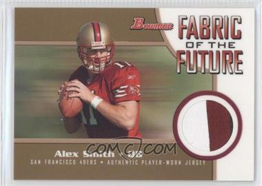 2005 Bowman Fabric of the Future Gold #FF-AS - Alex Smith /100