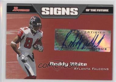 2005 Bowman Signs of the Future #SF-RW - Roddy White
