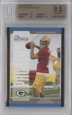 2005 Bowman #112 - Aaron Rodgers [BGS 9.5]