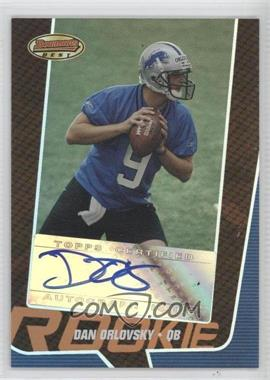 2005 Bowman's Best - [Base] - Bronze #161 - Dan Orlovsky /99