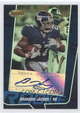 2005 Bowman's Best Blue #134 - Brandon Jacobs /299