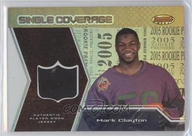 2005 Bowman's Best Single Coverage Jerseys #SCR-MC - Mark Clayton /50