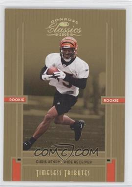 2005 Donruss Classics - [Base] - Timeless Tributes Gold #239 - Chris Henry /25