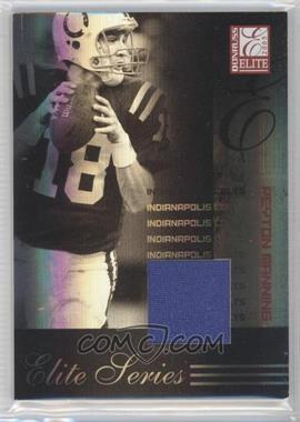 2005 Donruss Elite Elite Series Jerseys [Memorabilia] #ES-18 - Peyton Manning /199