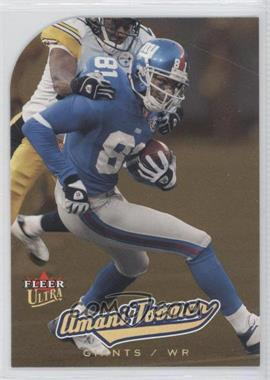 2005 Fleer Ultra Gold Medallion #133 - Amani Toomer