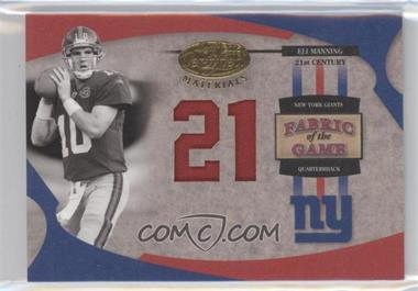 2005 Leaf Certified Materials - Fabric of the Game - 21st Century #FG-18 - Eli Manning /21