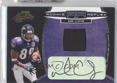 2005 Playoff Absolute Memorabilia - Rookie Reflex Materials - Autographs [Autographed] #RR-11 - Mark Clayton /100