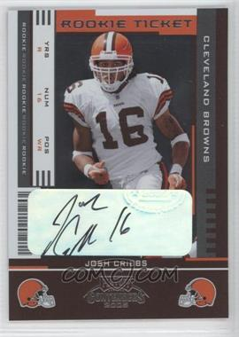 2005 Playoff Contenders #187 - Rookie Ticket - Josh Cribbs