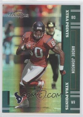 2005 Playoff Prestige Xtra Points Green #52 - Andre Johnson /50