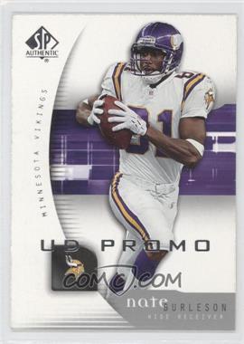 2005 SP Authentic - UD Promos #49 - Nate Burleson