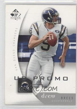 2005 SP Authentic - UD Promos #71 - Drew Brees