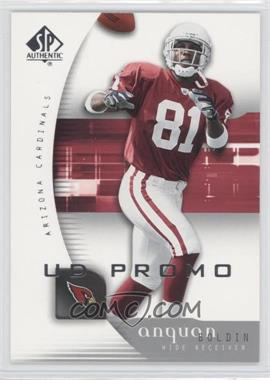 2005 SP Authentic UD Promos #3 - Anquan Boldin