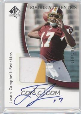 2005 SP Authentic #245 - Jason Campbell /299