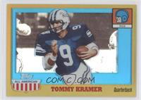 Tommy Kramer /55