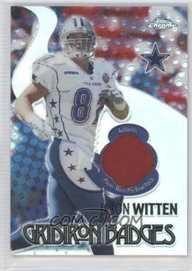 2005 Topps Chrome Gridiron Badges #GB-1 - Jason Witten /100