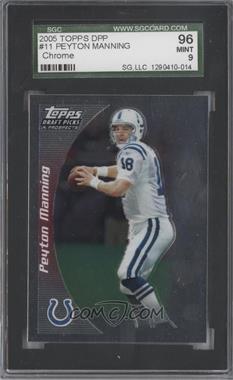 2005 Topps Draft Pick & Prospects - [Base] - Chrome #11 - Peyton Manning [SGC96]