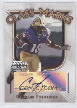 2005 Topps Draft Pick & Prospects - Class Marks #CM-CFR - Charles Frederick