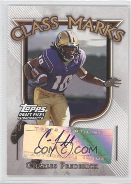 2005 Topps Draft Pick & Prospects Class Marks #CM-CFR - Charles Frederick